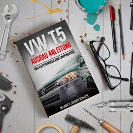 T5 Ausbau – Tipps & Tricks als E-Book